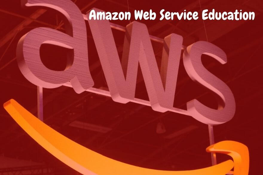 AWS Educate Cloud Computing and Learning Platform Shaping our Education System